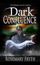 Dark Confluence