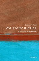Military Justice: A Very Short Introduction