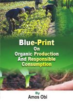 Blue-Print on Organic Production & Responsible Consumption