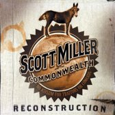 Scott Miller - Reconstruction