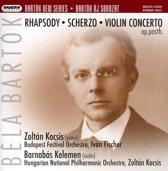 Bela Bartok: Rhapsody; Scherzo; Violin Concerto