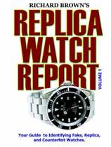 Richard Brown's Replica Watch Report
