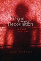The Political Theory of Recognition