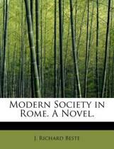 Modern Society in Rome. a Novel.