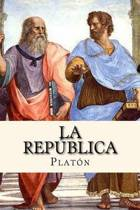 La Republica (Spanish Edition)