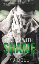 Living with Shame