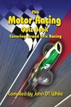 The Motor Racing Quiz Book