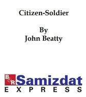 The Citizen-Soldier; or Memories of a Volunteer