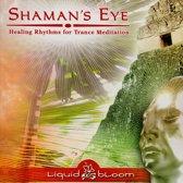 Shaman' Eye:Healing Rh Rhythms/Ft. Robert Mirabal