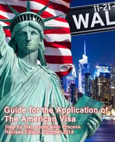 Guide for the Application of The American Visa