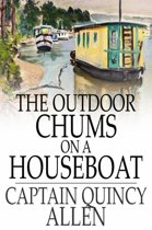 The Outdoor Chums on a Houseboat