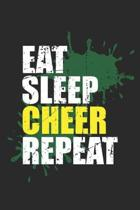 Eat Sleep Cheer Repeat: Cheerleading Fitness Athlete Girl Sport ruled Notebook 6x9 Inches - 120 lined pages for notes, drawings, formulas - Or