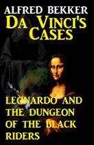 Leonardo and the Dungeon of the Black Riders