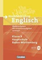 Abschlussprüfung Englisch. 9. Schuljahr. Musterübungen zu den 4 Skillsbereichen. Hauptschule Baden-Württemberg