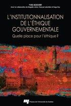 L'institutionnalisation de l'éthique gouvernementale