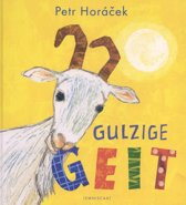 Boek cover Gulzige geit van Petr Horacek (Onbekend)