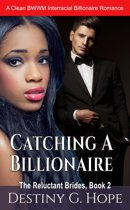 Catching A Billionaire