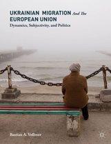 Ukrainian Migration and the European Union