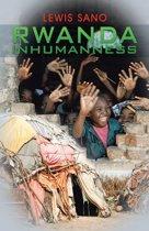 Rwanda Inhumanness