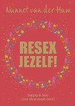 Resex Jezelf! Sappig & Sexy - Ook als je single bent