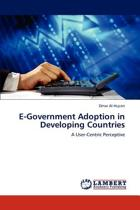 E-Government Adoption in Developing Countries