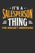 It's A Salesperson Thing You Wouldn't Understand