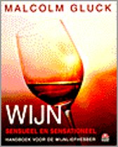 Wijn, Sensueel En Sensationeel