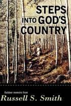 Steps Into God's Country