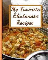 My Favorite Bhutanese Recipes