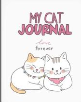 My Cat Journal Love Forever