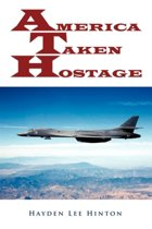 America Taken Hostage