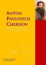 The Collected Works of Anton Pavlovich Chekhov