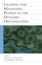 Leading and Managing People in the Dynamic Organization