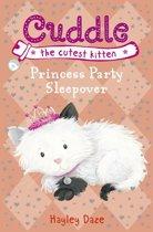 Cuddle the Cutest Kitten: Princess Party Sleepover