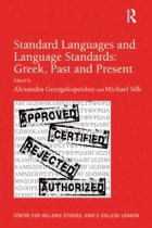 Standard Languages and Language Standards – Greek, Past and Present
