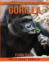 Facts about Gorilla a Colorful Picture Book for Kids