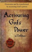 Activating God's Power in Deshun