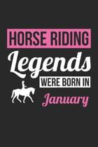 Horse Notebook - Horse Legends Were Born In January - Horse Journal - Birthday Gift for Equestrian