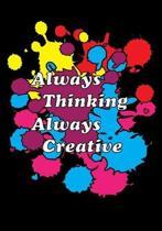 Always Thinking Always Creative