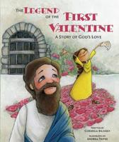 The Legend of the First Valentine