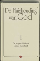 De Huishouding van God 1