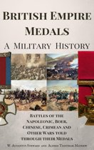 British Empire Medals - A Military History