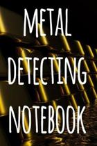Metal Detecting Notebook: The perfect way to record your metal detecting finds - perfect gift for metal detects!