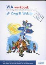 VIA - 3F Zorg & Welzijn - Werkboek
