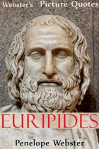 Webster's Euripides Picture Quotes