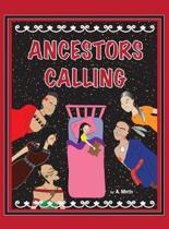 Ancestors Calling