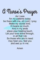 A Nurse's Prayer...