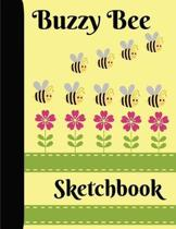 Buzzy Bee Sketchbook: Adorable Drawing Coloring Doodling Book for kids of all Ages, It Makes You Smile and Be Happy!