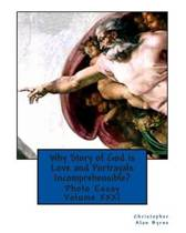 Why Story of God Is Love and Portrayals Incomprehensible?