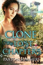 Clone - The Lost Chapters (Book #3)